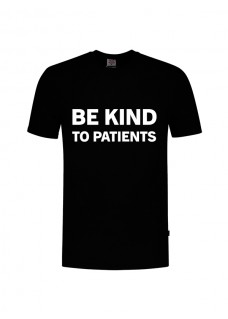 T-Shirt Be Kind To Patients Noir