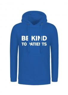 Hoodie Be Kind To Patients Bleu