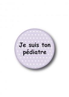 Badge Je suis ton pédiatre