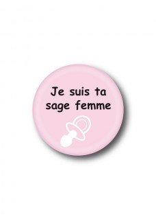 Badge Je suis ta sage femme