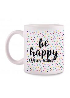 Tasse Be Happy